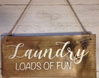 FREE UK DELIVERY - Laundry - Loads of fun - Hanging wooden sign