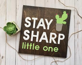 Cactus Nursery, Southwest Nursery, Stay Sharp, Little One, Big Little Sorority, Cactus Decor, Clever Wood Sign, Southwest Baby Decor