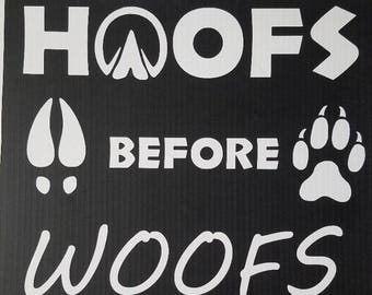 Hoofs Before Woofs Tshirt