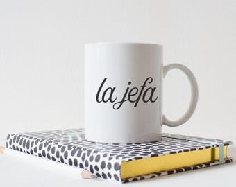La Jefa mug, coffee cup, Made in the USA. gift for bloggers, creative entrepreneurs, girlboss, mom, the boss, hispanic moms, latina moms