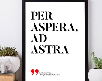Per aspera ad astra – Through hardships to the stars, Latin printable quotes, Latin phrases proverbs, Printable wall art, INSTANT DOWNLOAD