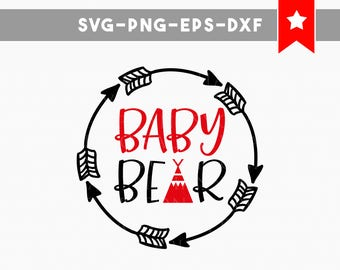 baby bear svg, baby bear shirt svg, funny onesie svg, cricut downloads cricut designs, baby svg files svg files silhouette, arrow svg family