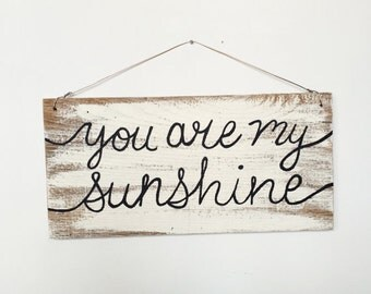 You Are My Sunshine, You Are My Sunshine Sign, You Are My Sunshine Song, You Are My Sunshine Art, You Are My Sunshine Wall Art