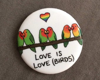 "1.25"" Button - ""Love is Love(birds)"" - LGBT/Queer Pride Wear"