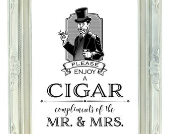 Cigar Bar Sign, 8x10 Printable Cigar Bar Sign, Please Enjoy a Cigar Compliments of the Mr and Mrs, Wedding Sign, Bachelor Party Sign