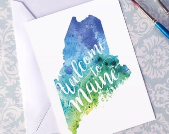 Maine Watercolor Map Greeting Card, Welcome to Maine Hand Lettered Text, Gift or Postcard, Giclée Print, Map Art, Choose from 5 Colors