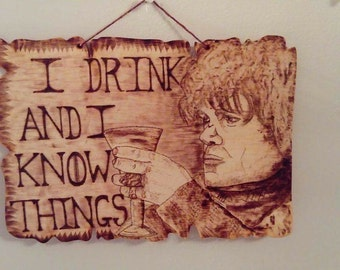 Tyrion Lannister Wooden Quote Sign