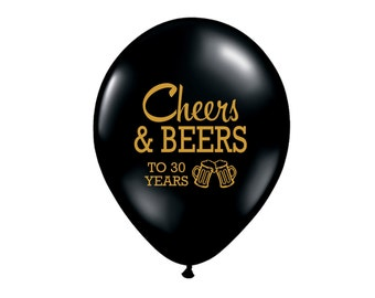 Cheers and Beers to 30 Years, Latex Balloons, 30th Birthday Party, 30th Birthday, 30th Birthday Party Decor, Dirty Thirty Decor, 30th B-Day