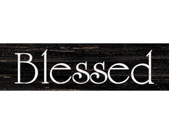 Blessed Sign- Black Wall Sign