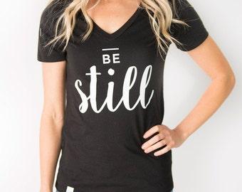 BE STILL Christian Ladies V-neck Tee