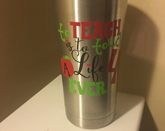 Teaching Yeti Inspired Tumbler