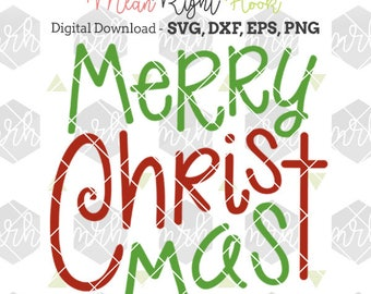 Merry Christmas SVG, Holiday svg, Christ svg, christmas shirt svg, INSTANT DOWNLOAD vector files for cutting machines - svg, png, dxf, eps