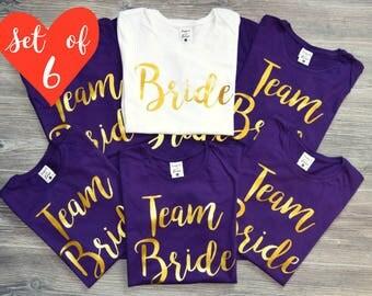 Team Bride Set of 6, Bridal Party Shirts, Bride, Bridesmaid, Party Custom Shirts, Bride Shirt, Bachelorette Party Shirts, Bridal Party Tops