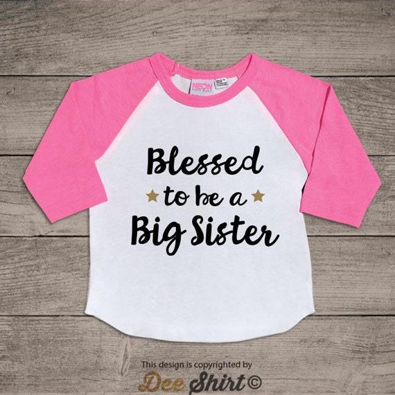 Blessed Big sister shirt; best sister ever; birthday girl gift idea kids t-shirt; daughter & mom tee; newborn baby shower; children outfits