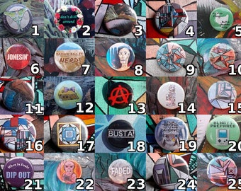 """Pick Any 4 Buttons! 1.25"""" Many are original designs"""
