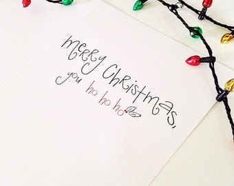Merry Christmas Card - Friend Christmas Card - Sassy Holiday Card - Funny Christmas Cards for Best Friends