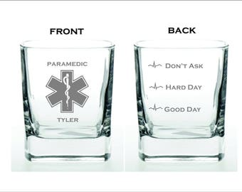 Deep Engraved Dishwasher Safe Funny Paramedic Good Day Hard Day Dont Ask High Quality Whiskey Glass or Choice of Glass EMS wine glass or mug