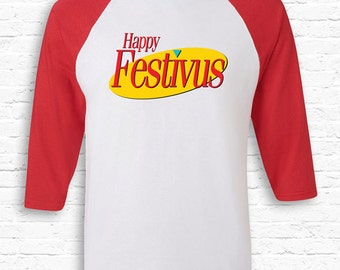 Happy Festivus funny Seinfeld Christmas Raglan American Apparel 3/4 Sleeve Costanza Merry Anti-XMAS Gift Festivus for the Rest of Us TF-186