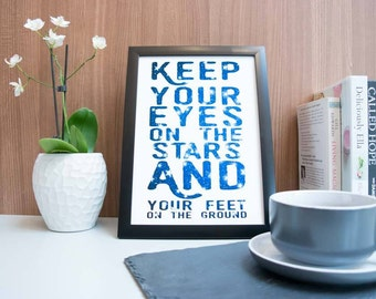 Keep Your Eyes On The Stars Art Print, Motivational Print,Wall Art Print, Black and White Print, Wall Decor,