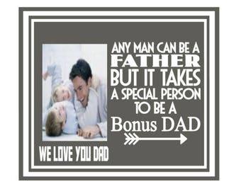 Stepdad picture frame, bonus dad, stepfather gift, step dad gift, father's day gift, step dad gift ideas, step dad, step father