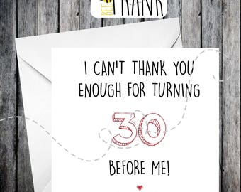 Funny, rude, alternative, sarcastic, BIRTHDAY card. 30th birthday/friend/anyone!
