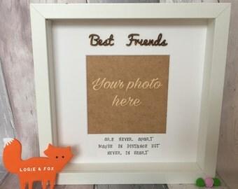 Best Friend Gift, Handmade Photo Frame, 'Best Friends are never apart' Christmas Gift, Present, Friends Gift, Keepsake gift, Personalised
