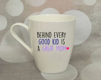 behind every good kid is a great mom glass; mother's day