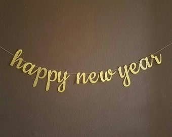 Happy New Year Cursive Gold Glitter Banner - Custom Options Available, New Year's Eve Party Decor, New Year's Decorations, New Year's Banner