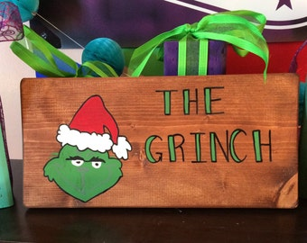 The grinch handpainted wood sign