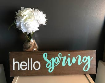 Hello Spring Rustic Wood Sign