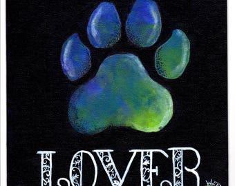 Dog Lover *Prints Only*