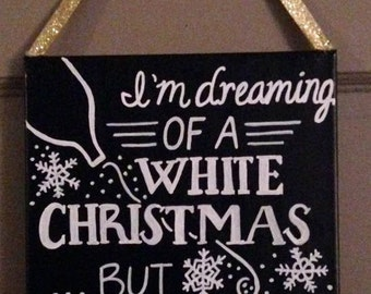 I'm Dreaming of a White Christmas, but if the White Runs Out I'll Drink the Red Canvas