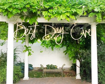 """Wedding Sign / Best Day Ever / Wood Cutout / wood Words / 32"""" Best Day Ever"""