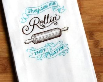 Custom 100% Ringspun Cotton Vintage Style Flour Sack Tea Towel Dish Cloth  - They See Me Rollin' They Hatin' Parady - Funny Gift Idea