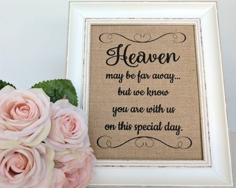 Wedding Memory Table Sign - Memorial Table Sign - Wedding Remembrance - In Memory Of Wedding - Memory Table Sign - Loved Ones In Heaven
