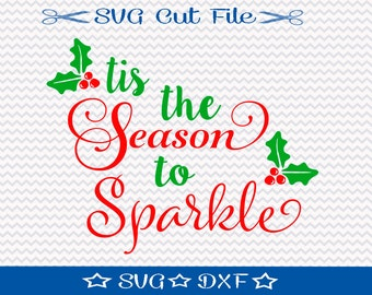 Tis the Season SVG File, SVG for Silhouette, Xmas SVG, Happy Holidays, Christmas svg cut file