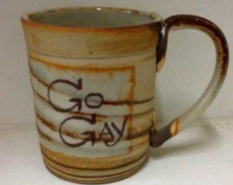 Go Gay Mug/ Go Gay coffee mug/ Mac McCusker mugs/ Gay Lesbian Mug/ LGBTQ coffee mug