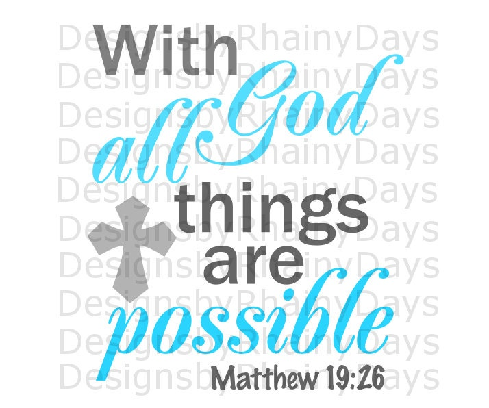 Buy 3 get 1 free! With God all things are possible with cross cutting file, SVG, DXF, png, Christian Bible verse design, Christian SVG