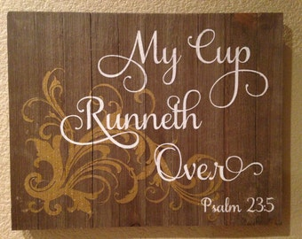 My Cup Runneth Over Etsy