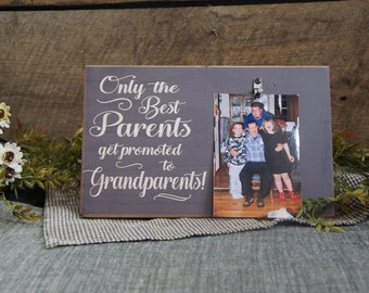Only the Best Parents Get Promoted to Grandparents...Rustic Retro Picture Frame All Wood Photo Frame 4x6 Free Word Changes Personalization
