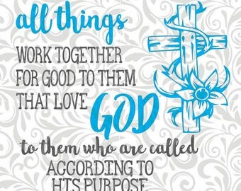 """Roman's 8:28  """"All Things Work Together""""; SVG cut file"""
