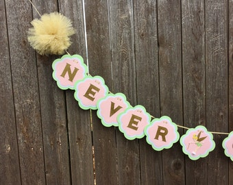 Tinker Bell Banner- Baby Shower- Never Grow Up- Birthday Party- Peter Pan- Neverland