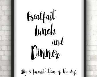 Monochrome breakfast, lunch and dinner typography quote print, kitchen decor, dining room decor, home decor, wall decor, foil prints