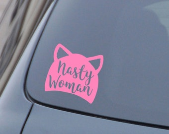 Nasty Woman Decal, Pink Pussy Hat Sticker, Women's March Decal, Women's March Sticker, Nasty Woman Pink Pussy Hat