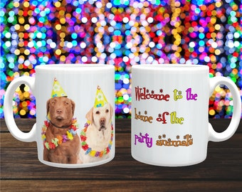 Funny Mug 'Welcome To The Home Of The Party Animals' Cute Dogs, Coffee Mug, Coffee Cup, Ceramic Mug