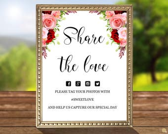 Share The Love Sign, Wedding Hashtag Sign, Printable Template, Marsala Blush Roses, DOC file, code-051