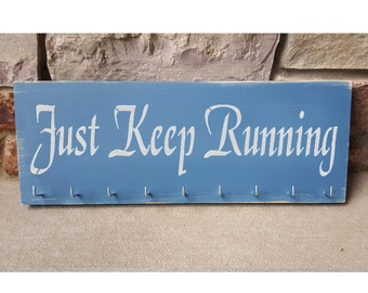 "Handmade Running Medal Display ""Just Keep Running"""