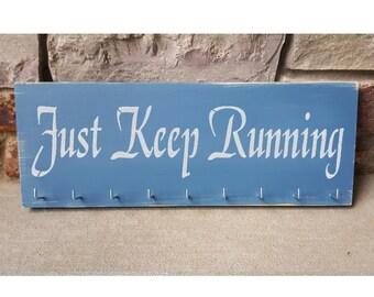 """Handmade Running Medal Display """"Just Keep Running"""""""