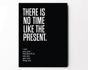Present, Quote Poster, Quote Posters, Quote Print, Inspirational Poster, Typography Print, Motivational Poster, Art Print, Artwork, Wall Art
