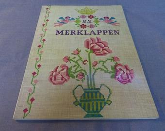 Cross Stitch Pattern Book, Merklappen, Samplers, Dutch Language Undated but circa 1970s or 80s